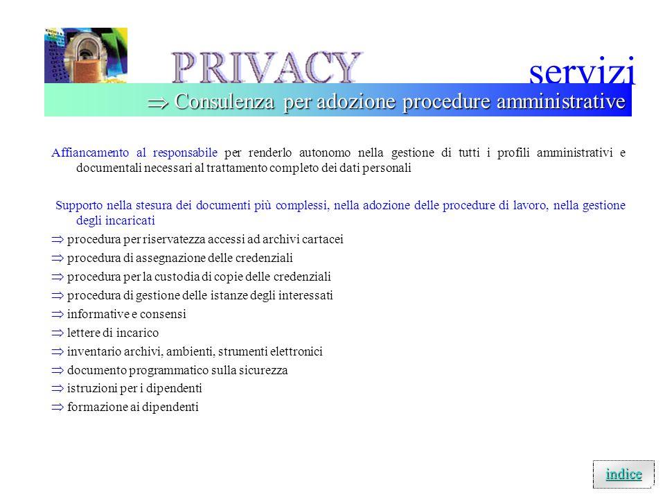 servizi Il CD è lo strumento che consente la completa autonomia del titolare o del responsabile nella gestione degli adempimenti documentali documenti