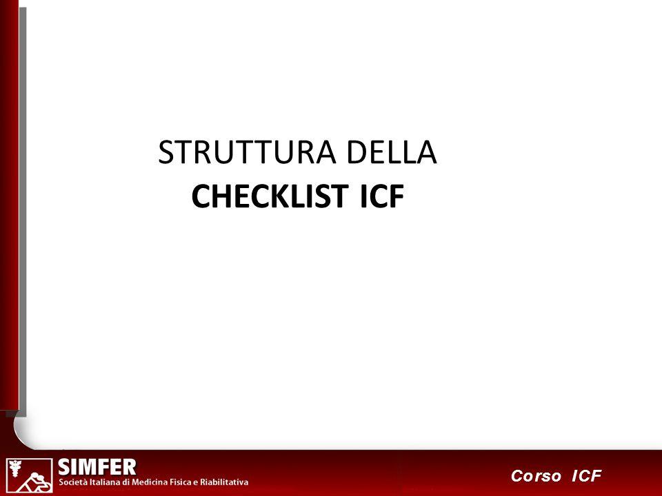 2 Corso ICF STRUTTURA DELLA CHECKLIST ICF