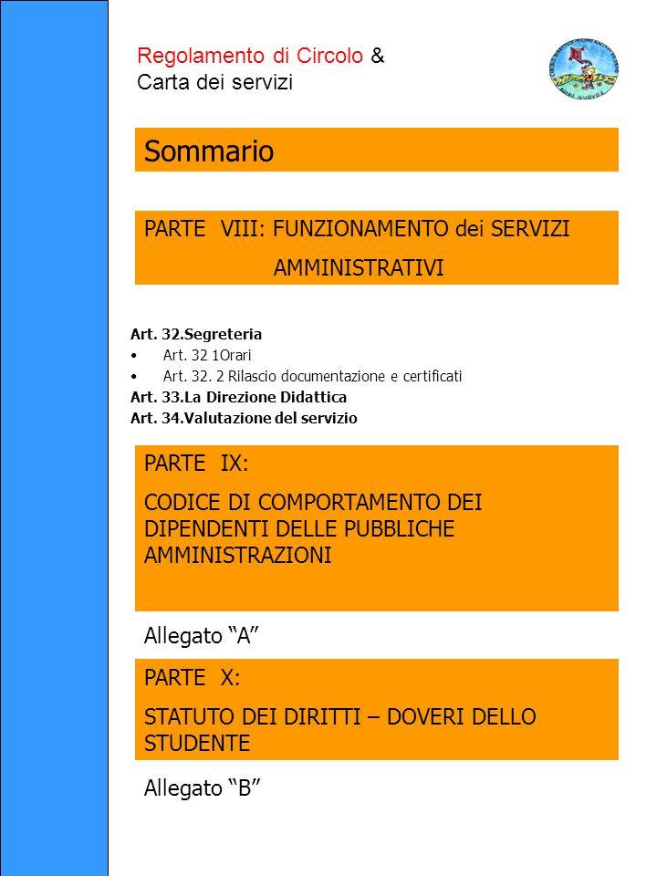 Art. 32.Segreteria Art. 32 1Orari Art. 32. 2 Rilascio documentazione e certificati Art.