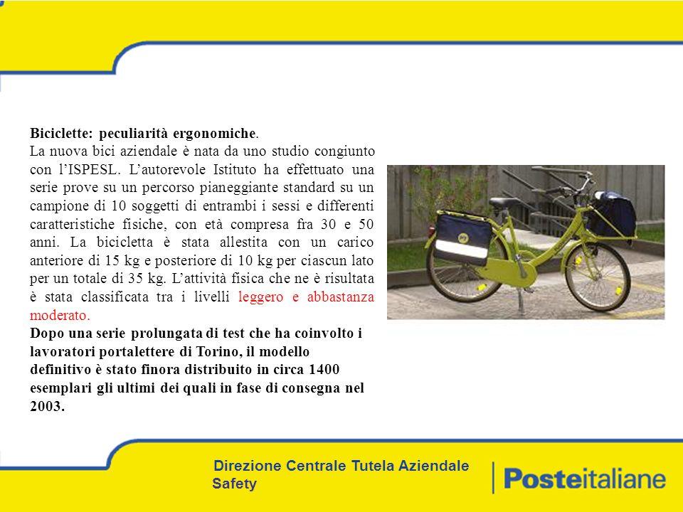 Direzione Centrale Tutela Aziendale Safety Biciclette: peculiarità ergonomiche.