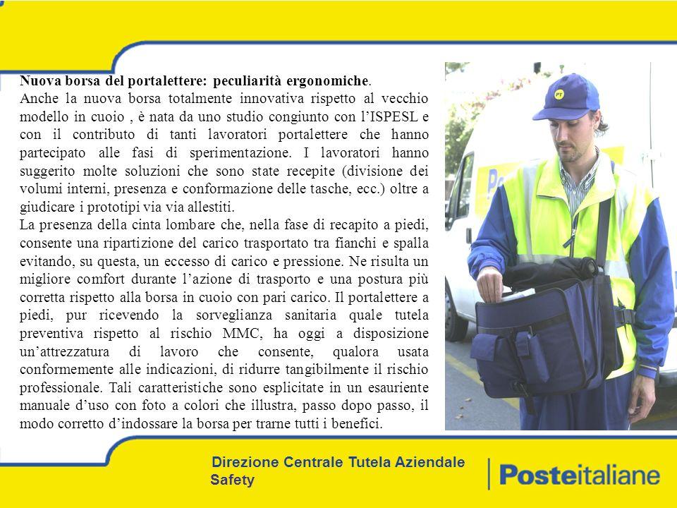Direzione Centrale Tutela Aziendale Safety Nuova borsa del portalettere: peculiarità ergonomiche.