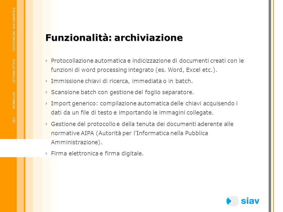 Protocollazione automatica e indicizzazione di documenti creati con le funzioni di word processing integrato (es. Word, Excel etc.). Immissione chiavi