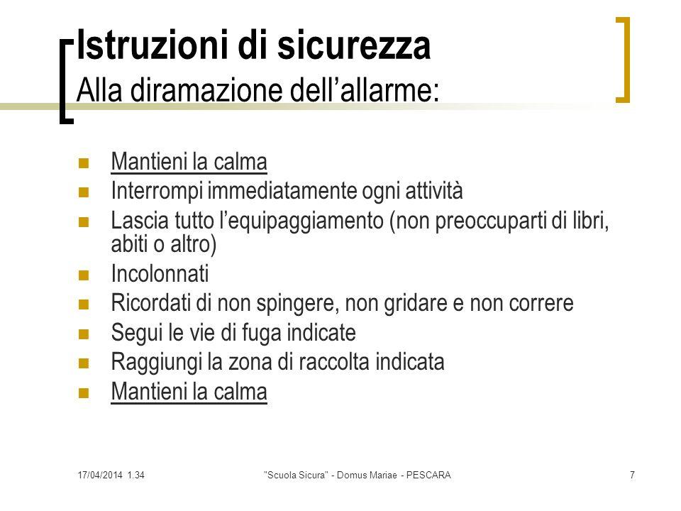 17/04/2014 1.36 Scuola Sicura - Domus Mariae - PESCARA8 Segnaletica di riferimento
