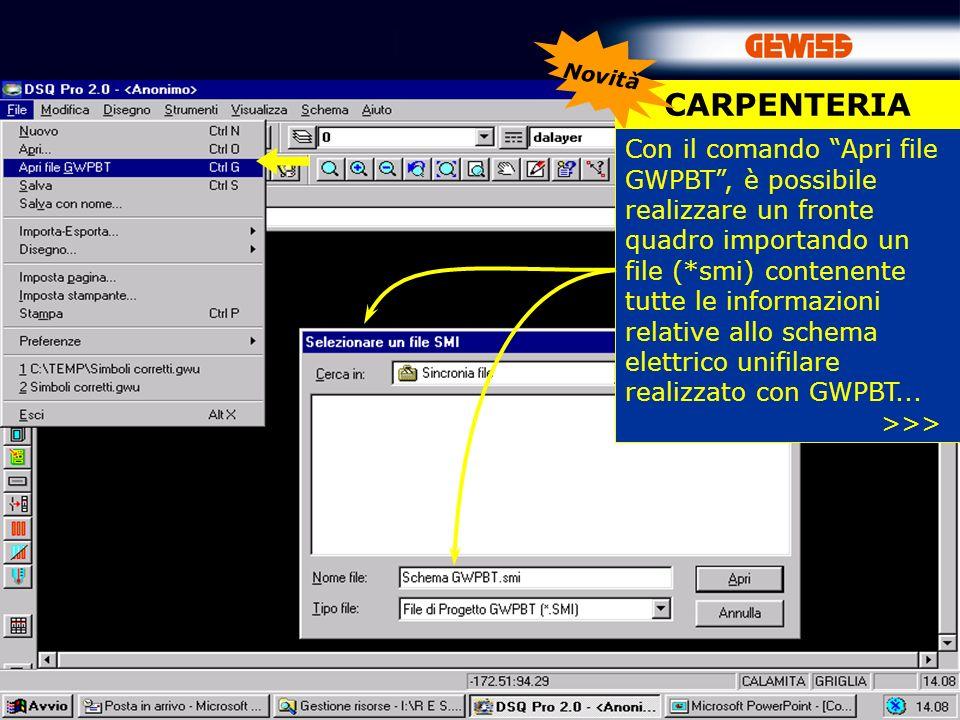 59 CARPENTERIA Novità Con il comando Apri file GWPBT, è possibile realizzare un fronte quadro importando un file (*smi) contenente tutte le informazioni relative allo schema elettrico unifilare realizzato con GWPBT...