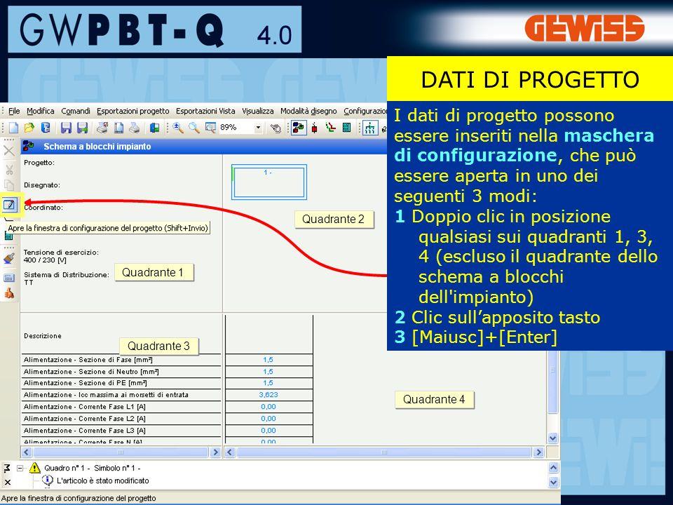 15 DATI DI PROGETTO I dati di progetto possono essere inseriti nella maschera di configurazione, che può essere aperta in uno dei seguenti 3 modi: 1 Doppio clic in posizione qualsiasi sui quadranti 1, 3, 4 (escluso il quadrante dello schema a blocchi dell impianto) 2 Clic sullapposito tasto 3 [Maiusc]+[Enter] Quadrante 4 Quadrante 3 Quadrante 2 Quadrante 1