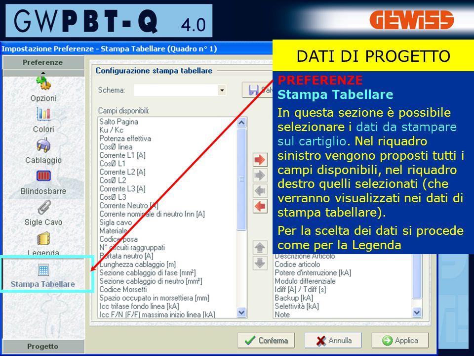 27 PREFERENZE Stampa Tabellare In questa sezione è possibile selezionare i dati da stampare sul cartiglio.