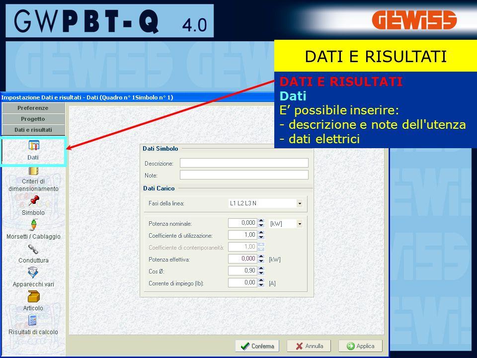 41 DATI E RISULTATI Dati E possibile inserire: - descrizione e note dell utenza - dati elettrici DATI E RISULTATI