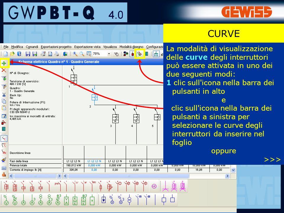 55 La modalità di visualizzazione delle curve degli interruttori può essere attivata in uno dei due seguenti modi: 1 clic sull icona nella barra dei pulsanti in alto e clic sull icona nella barra dei pulsanti a sinistra per selezionare le curve degli interruttori da inserire nel foglio oppure >>> CURVE