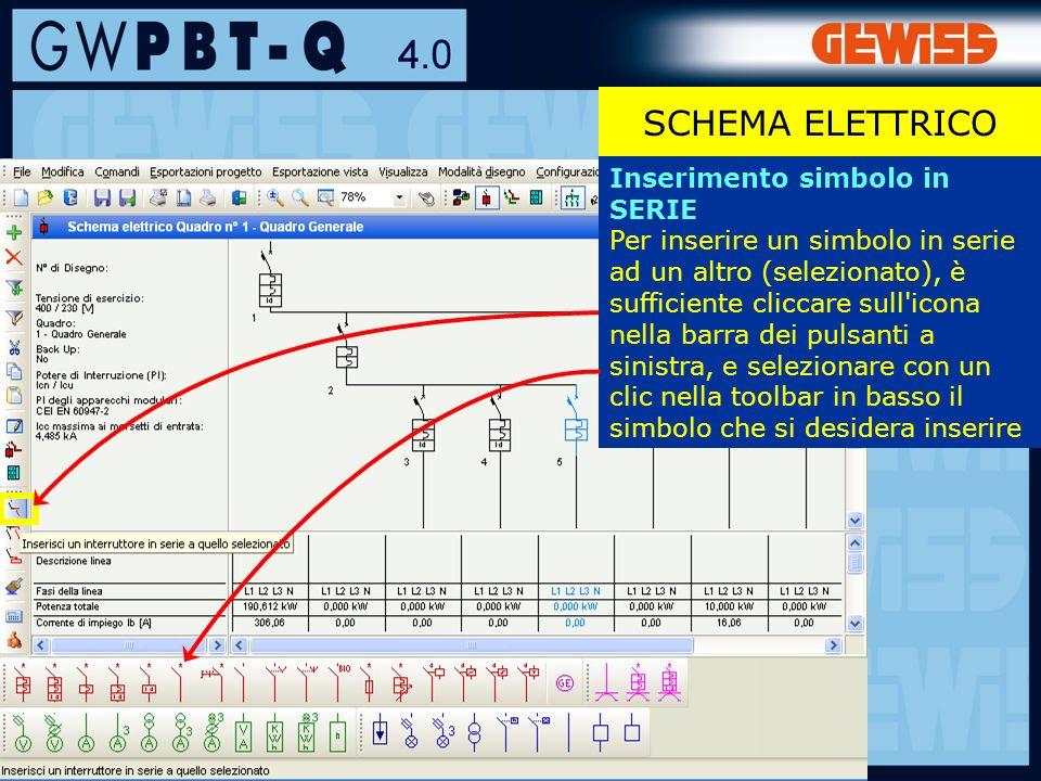 63 Inserimento simbolo in SERIE Per inserire un simbolo in serie ad un altro (selezionato), è sufficiente cliccare sull icona nella barra dei pulsanti a sinistra, e selezionare con un clic nella toolbar in basso il simbolo che si desidera inserire SCHEMA ELETTRICO