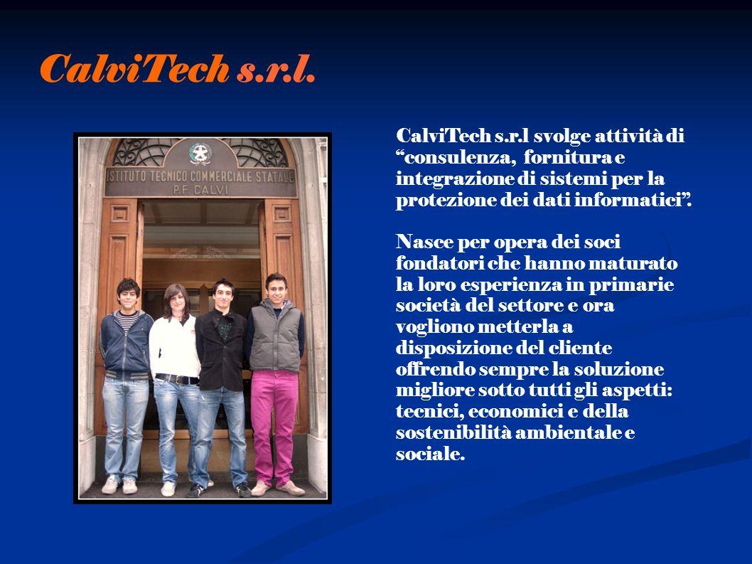 CalviTech s.r.l svolge attività di consulenza, fornitura e integrazione di sistemi per la protezione dei dati informatici.