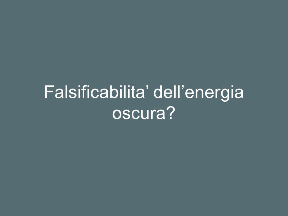 Falsificabilita dellenergia oscura?