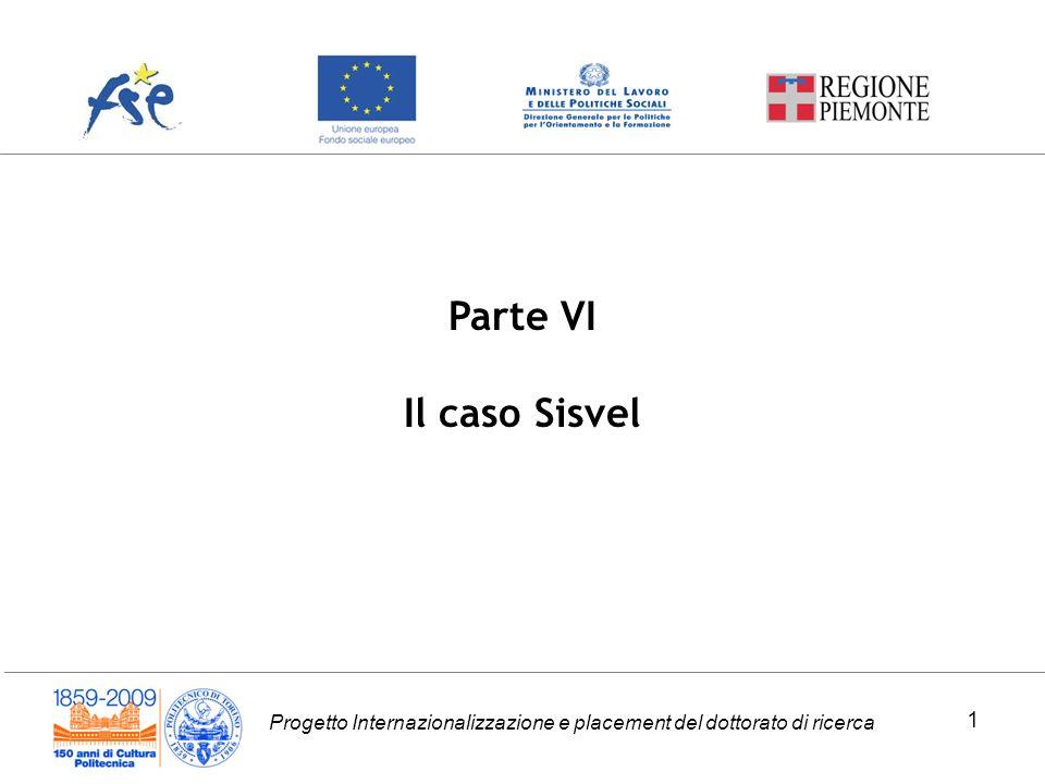 Progetto Internazionalizzazione e placement del dottorato di ricerca Parte VI Il caso Sisvel 1