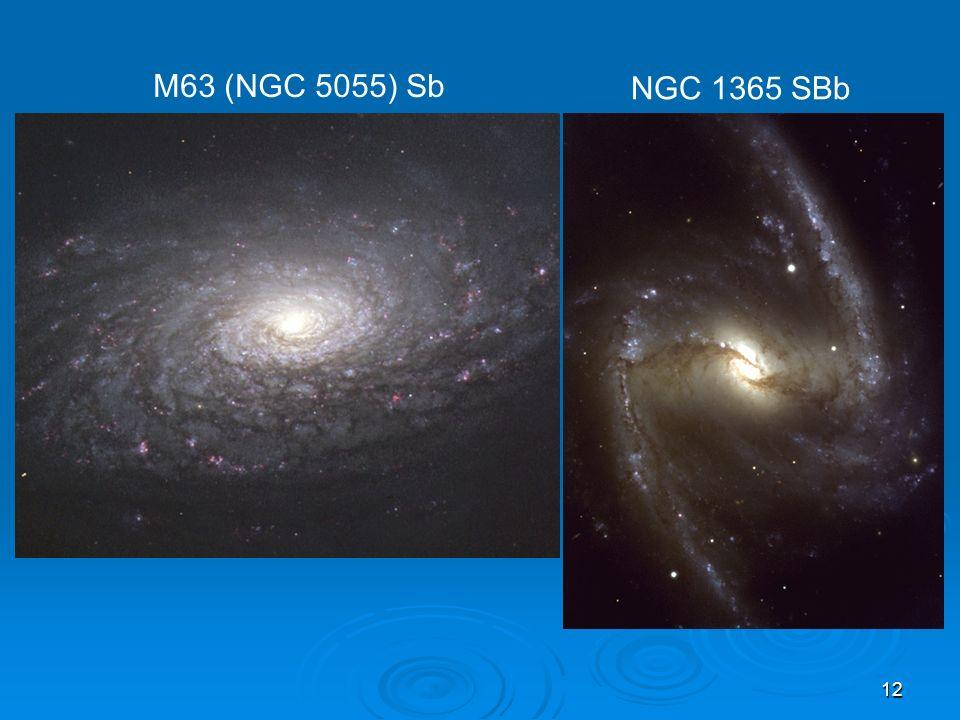 12 M63 (NGC 5055) Sb NGC 1365 SBb