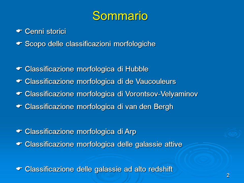 2Sommario Cenni storici Cenni storici Scopo delle classificazioni morfologiche Scopo delle classificazioni morfologiche Classificazione morfologica di