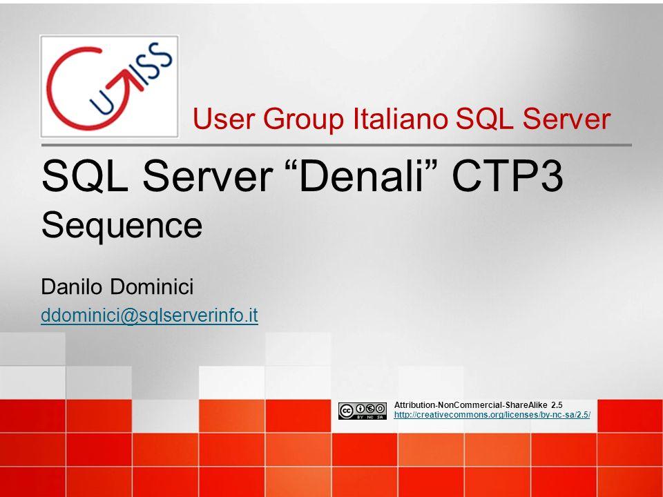 SEQUENCE 12 UGISS - User Group Italiano SQL Server