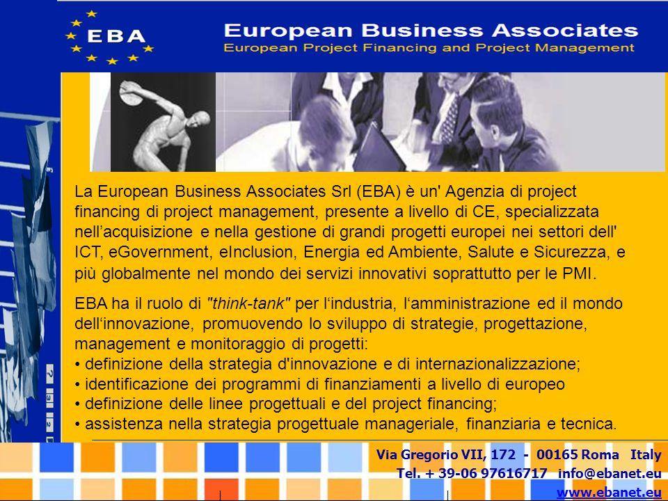 Via Gregorio VII, 172 - 00165 Roma Italy Tel. + 39-06 97616717 info@ebanet.eu www.ebanet.eu EBA ha il ruolo di
