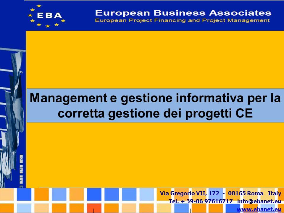 Via Gregorio VII, 172 - 00165 Roma Italy Tel. + 39-06 97616717 info@ebanet.eu www.ebanet.eu Management e gestione informativa per la corretta gestione