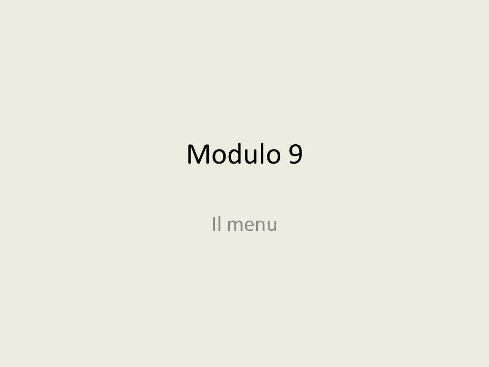Modulo 9 Il menu