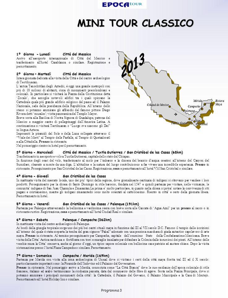 MINI TOUR CLASSICO 3º Giorno - MercoledìCittá del Messico / Tuxtla Gutierrez / San Cristóbal de las Casas (68km) Trasferimento in aeroporto e volo a Tuxtla Gutierrez, capitale dello stato del Chiapas.