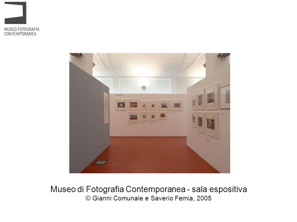 Museo di Fotografia Contemporanea - sala espositiva © Gianni Comunale e Saverio Femia, 2005