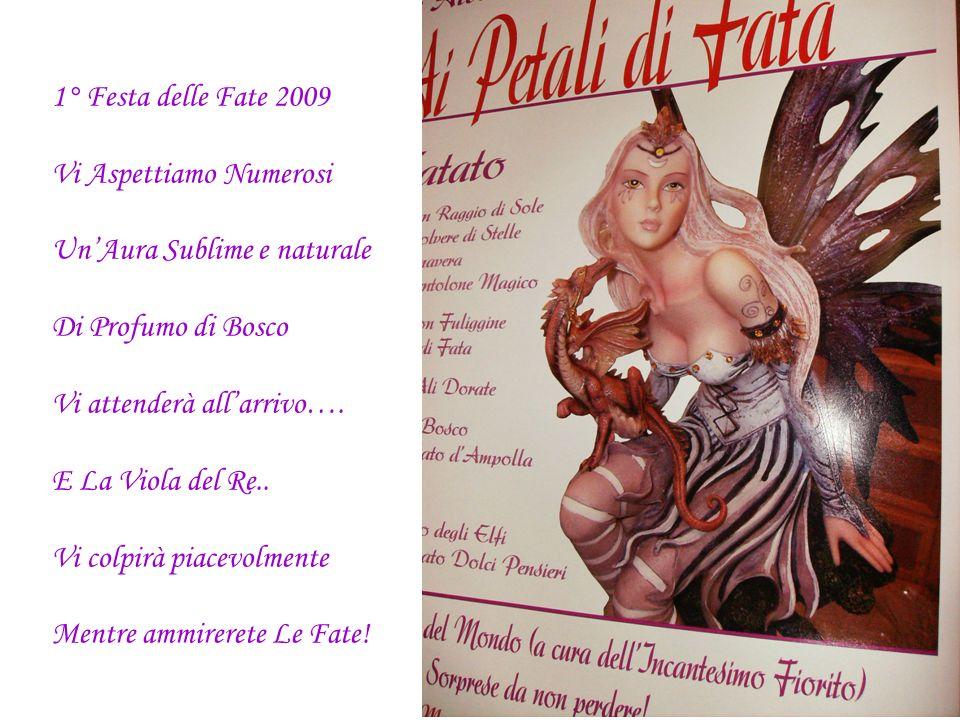 01 Maggio 2009 ore 20,30 Serata Ai Profumi di Fata Festa delle Fate Il Ristorante Albatros Burolo (TO) Via Asilo 40 Tel.