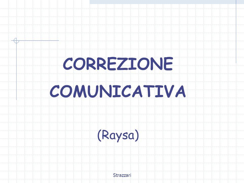 Strazzari CORREZIONE COMUNICATIVA (Raysa)