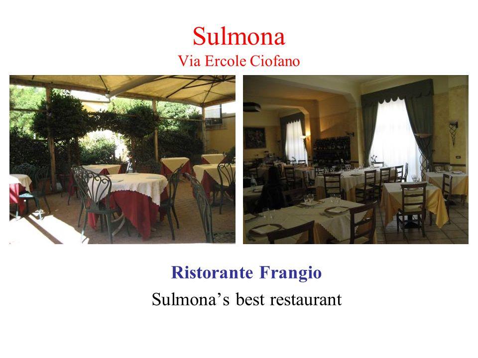 Sulmona Via Ercole Ciofano Ristorante Frangio Sulmonas best restaurant