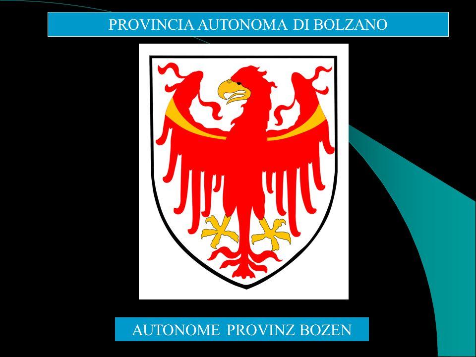PROVINCIA AUTONOMA DI BOLZANO AUTONOME PROVINZ BOZEN