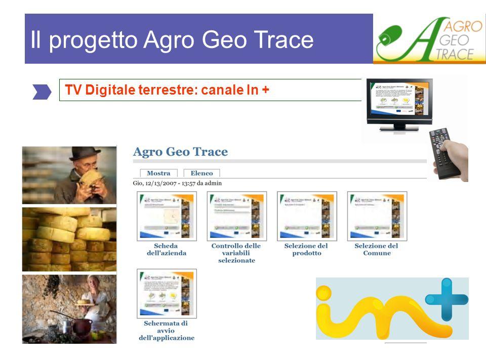 TV Digitale terrestre: canale In + Il progetto Agro Geo Trace