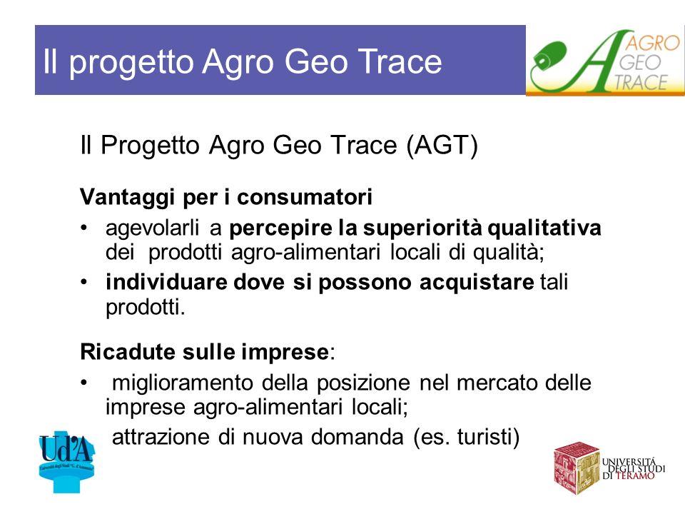 Il Progetto Agro Geo Trace (AGT) Vantaggi per i consumatori agevolarli a percepire la superiorità qualitativa dei prodotti agro-alimentari locali di q