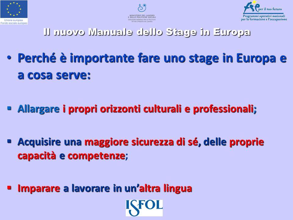 Il nuovo Manuale dello Stage in Europa Perché è importante fare uno stage in Europa e a cosa serve: Perché è importante fare uno stage in Europa e a c