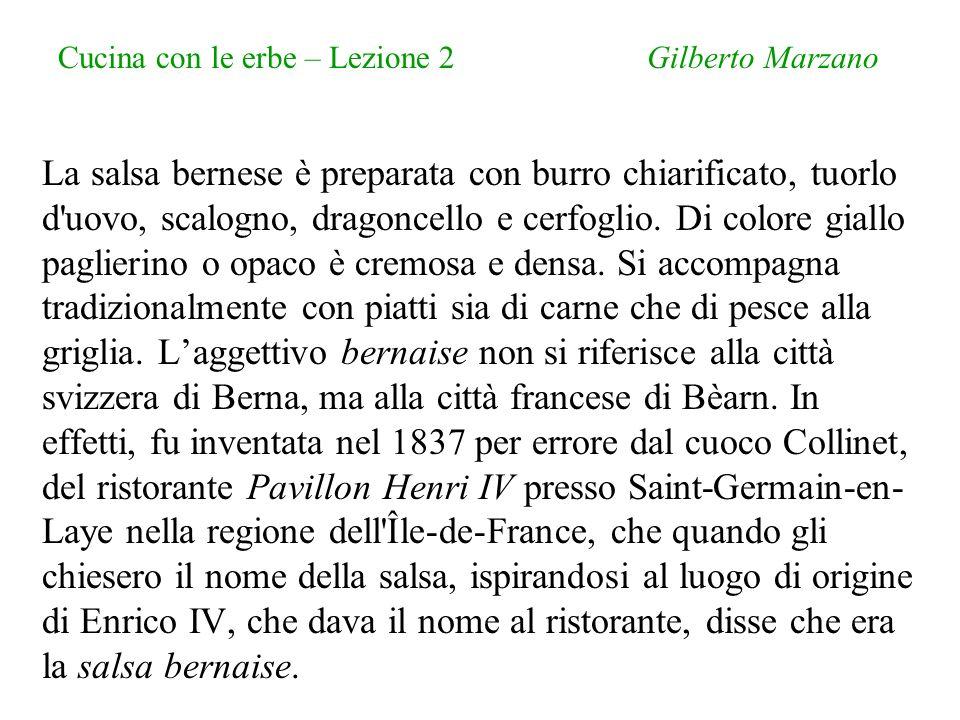 Cucina con le erbe – Lezione 2 Gilberto Marzano ll cerfoglio (Anthriscus cerefolium L.) è una pianta annuale importata in Europa dai Romani.
