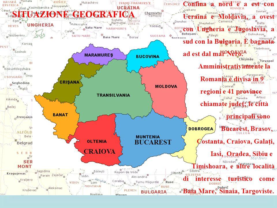 BUCAREST SITUAZIONE GEOGRAFICA BUCAREST CRAIOVA Confina a nord e a est con Ucraina e Moldavia, a ovest con Ungheria e Jugoslavia, a sud con la Bulgari
