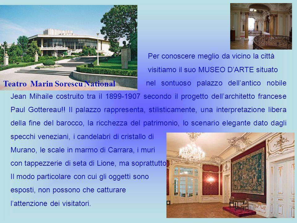 Per conoscere meglio da vicino la città visitiamo il suo MUSEO DARTE situato nel sontuoso palazzo dellantico nobile Jean Mihaile costruito tra il 1899