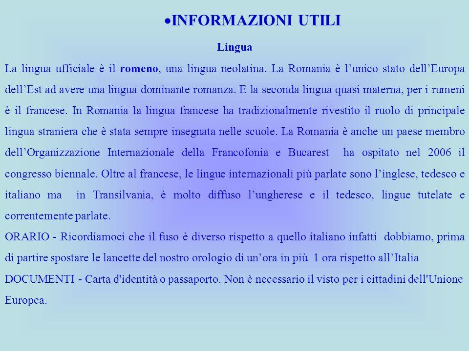 Lingua La lingua ufficiale è il romeno, una lingua neolatina. La Romania è lunico stato dellEuropa dellEst ad avere una lingua dominante romanza. E la