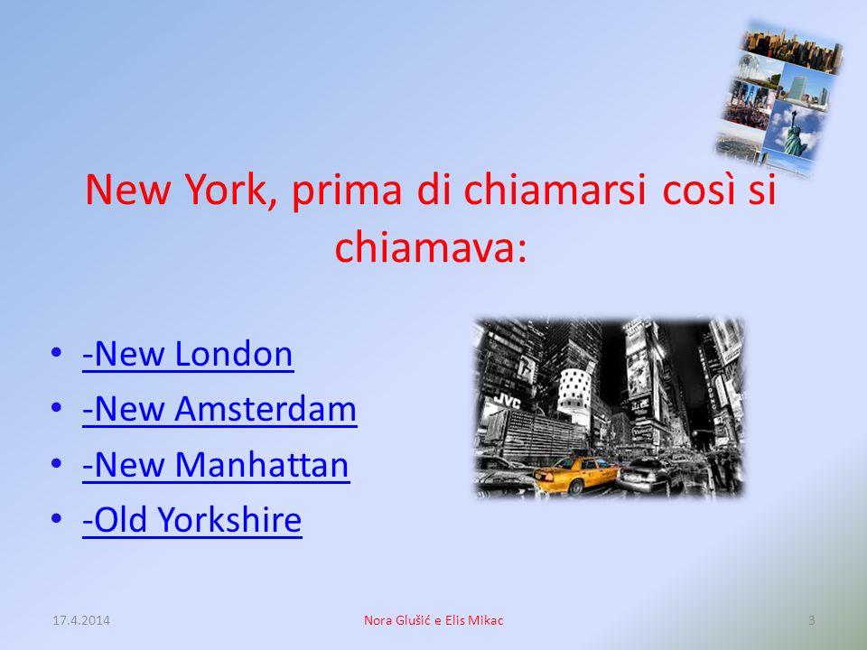 New York è: -uno stato - una città - una citt -uno stato e una città -uno stato e una citt -un vilaggio 17.4.20142Nora Glušić e Elis Mikac