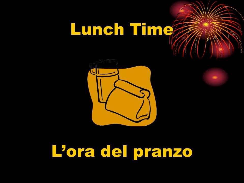 Lunch Time Lora del pranzo