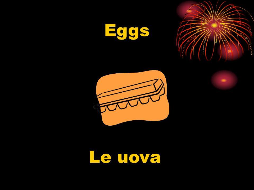 Eggs Le uova