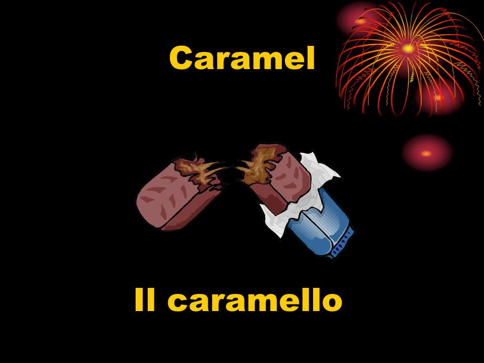 Caramel Il caramello