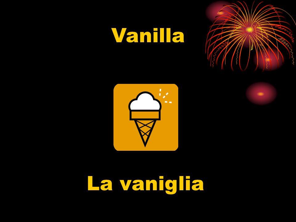 Vanilla La vaniglia