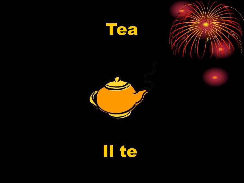 Tea Il te