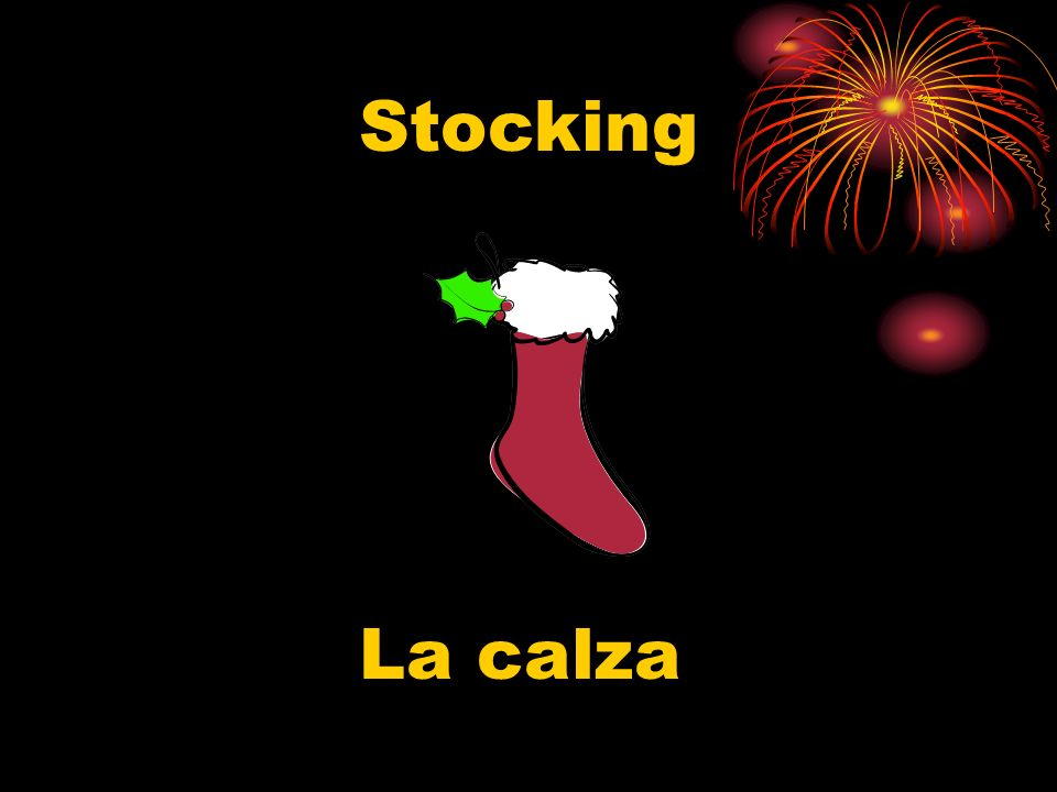 Stocking La calza