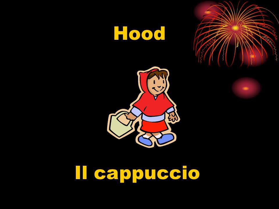 Hood Il cappuccio