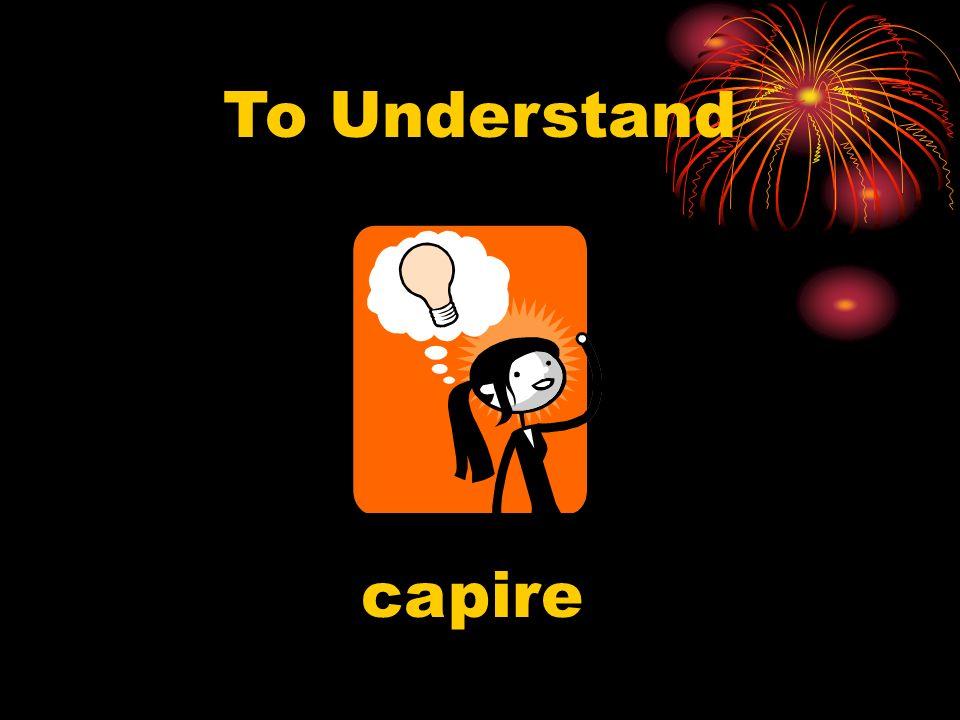 To Understand capire