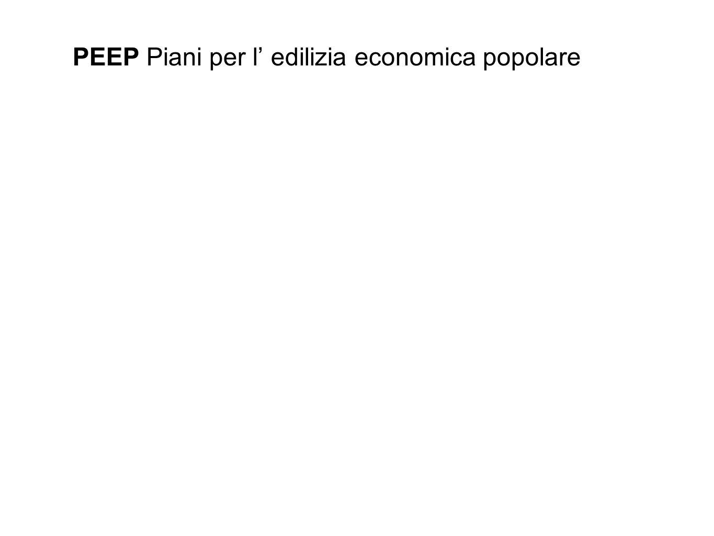 PEEP Piani per l edilizia economica popolare Viene adottato dall Amministrazione comunale il Piano per l Edilizia Economica e Popolare (PEEP), prima trasformazione radicale del Piano Regolatore del 1958.