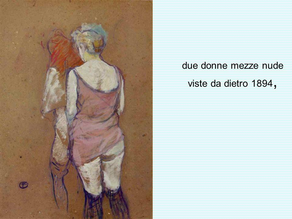 due donne mezze nude viste da dietro 1894,