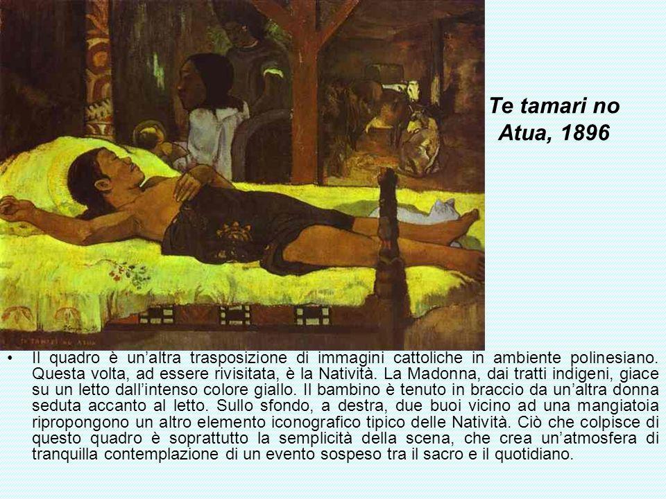 Te tamari no Atua, 1896 Il quadro è unaltra trasposizione di immagini cattoliche in ambiente polinesiano. Questa volta, ad essere rivisitata, è la Nat