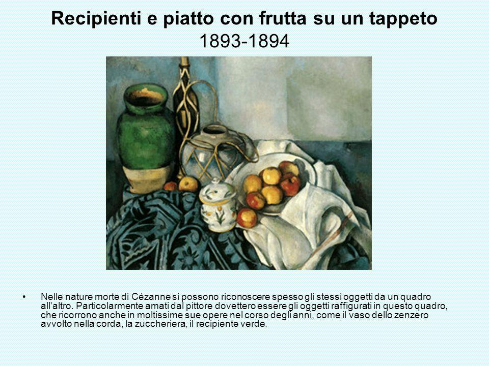 Recipienti e piatto con frutta su un tappeto 1893-1894 Nelle nature morte di Cézanne si possono riconoscere spesso gli stessi oggetti da un quadro all