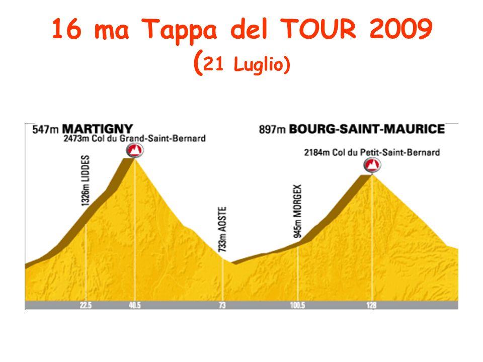 16 ma Tappa del TOUR 2009 ( 21 Luglio)