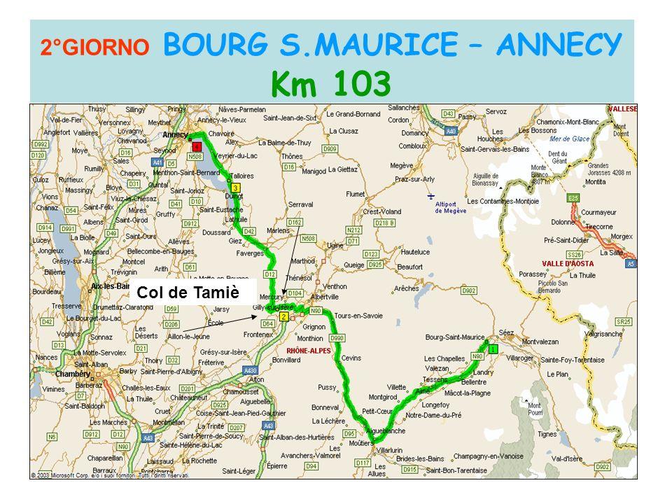 2°GIORNO BOURG S.MAURICE – ANNECY Km 103 Col de Tamiè